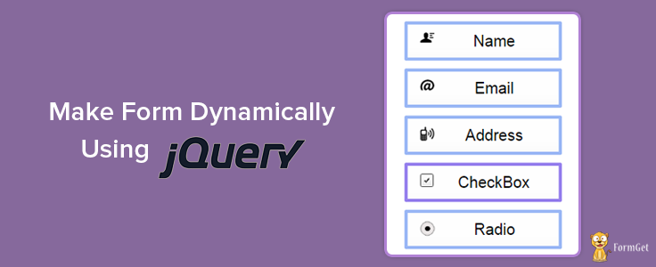 Create Dynamic Form Fields Using jQuery | FormGet