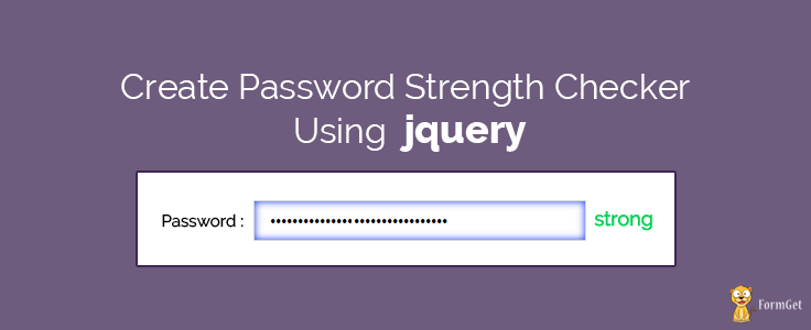 Password Strength Checker In jQuery | FormGet
