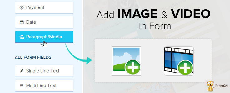 Paragraph/Media Field : Add Image & Video In Form