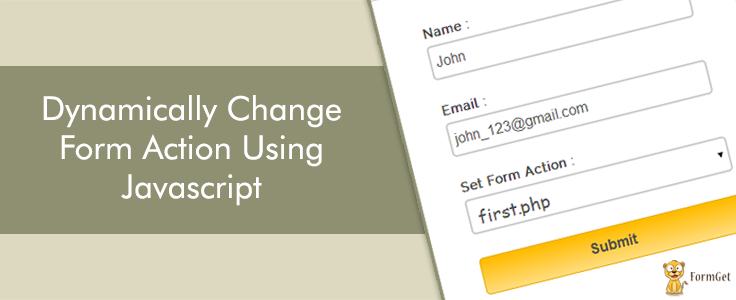 Javascript Change Form Action Dynamically | FormGet