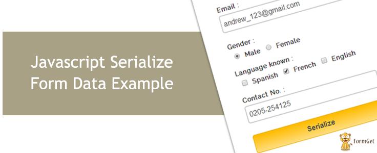JavaScript Serialize Form Data