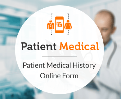 FormGet – Create Patient Medical History Form For Dispensaries, Hospitals & Medical Care Units