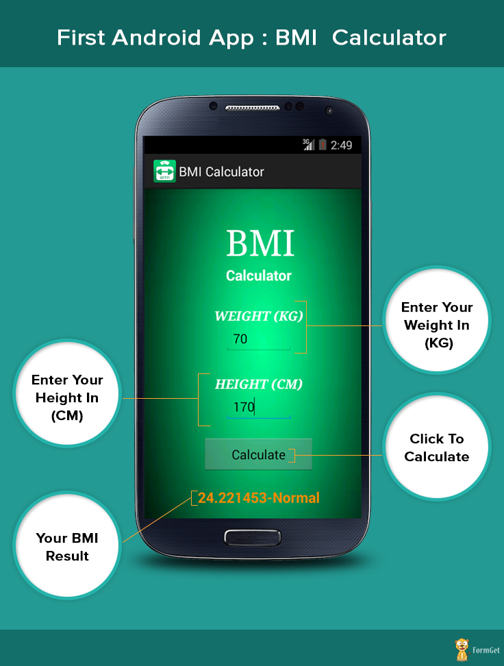 First Android App Bmi Calculator Formget