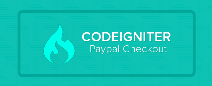 CodeIgniter PayPal Checkout