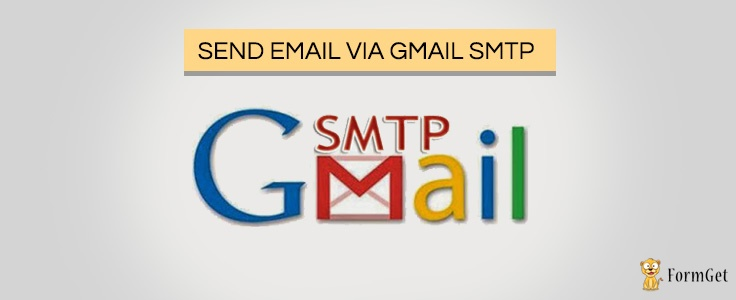 Send email via Gmail SMTP server in PHP | FormGet