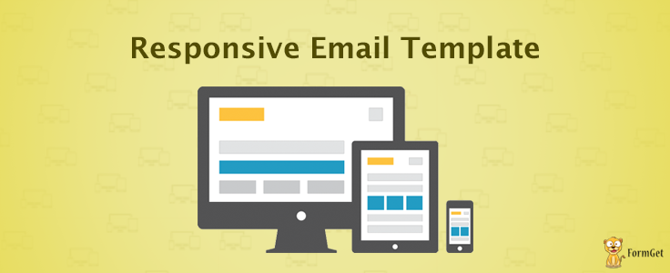 How To Design Responsive Email Template FormGet - How to create responsive email template