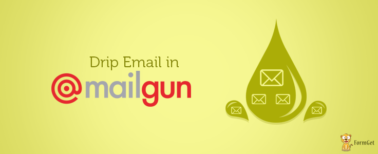 Drip Email in Mailgun Using PHP