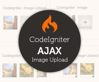 CodeIgniter – AJAX Image Upload