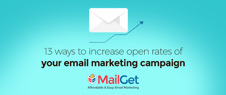 13 Ways To Increase Open Rates Of Your Email Marketing Campaign