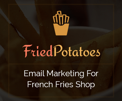 Email Marketing For French Fries Shop thumb