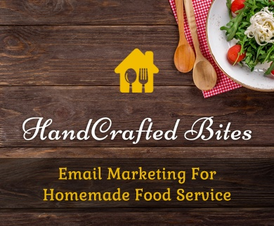 Email Marketing For Homemade Food