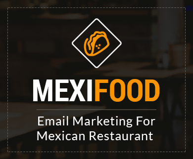 Email Marketing For Mexican Restaurant
