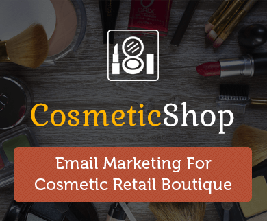 Email Marketing Service For Cosmetic Retail Boutique