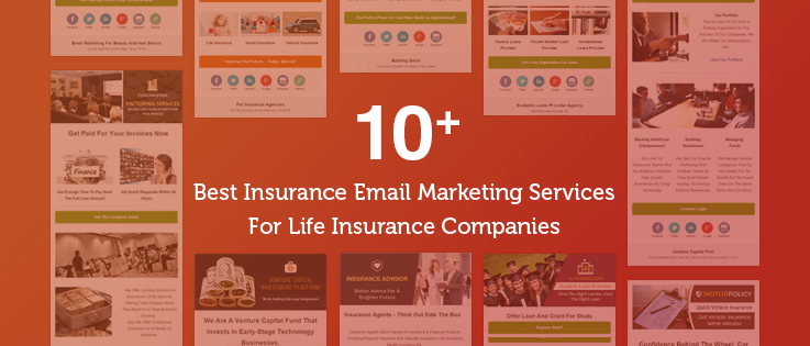 10+ Best Insurance Email Marketing Services For Life Insurance Companies, Pets, Vehicles & Banks