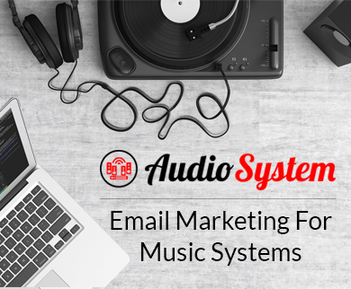 Email Marketing Service For Music & Audio System Stores