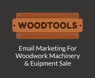 Email Marketing For Woodwork Machinery & Euipment Sale Thumb