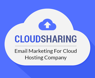 Email Marketing For Cloud Hosting Company