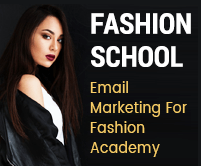 Email Marketing Service For Fashion Academy & School