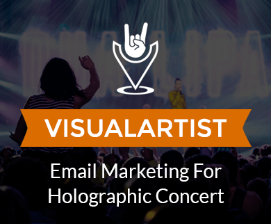 Email Marketing Service For Holographic & Visual Concerts
