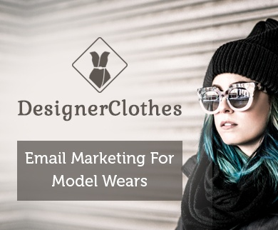 Email Marketing Service For Model & Designer Wears