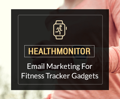 MailGet Bolt – Email Marketing Service For Fitness Tracker Gadgets & Health Monitor Equipment Stores