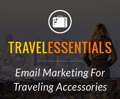 Traveling Accessories Email Marketing Service