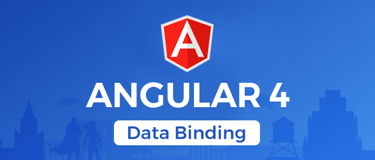 Angular 4 : Data Binding & Its Types