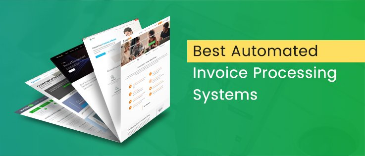 Best Automated Invoice Processing Systems