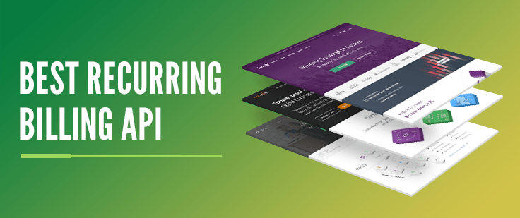 Best Recurring Billing API Software