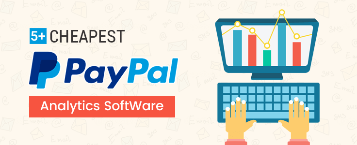 6+ Cheap PayPal Payment Analytics & Reporting Software