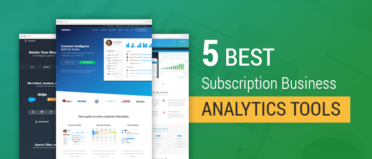 5+ Best Subscription Business Analytics Tools – Calculate MRR, LTV, Churn, etc
