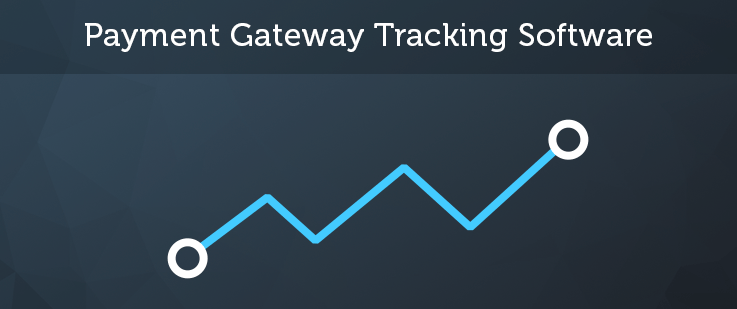 Top 5 Payment Gateway Tracking Software