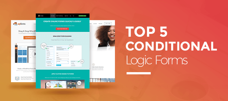 Top 5+ Conditional Logic Forms – Apply Logics In Form Fields