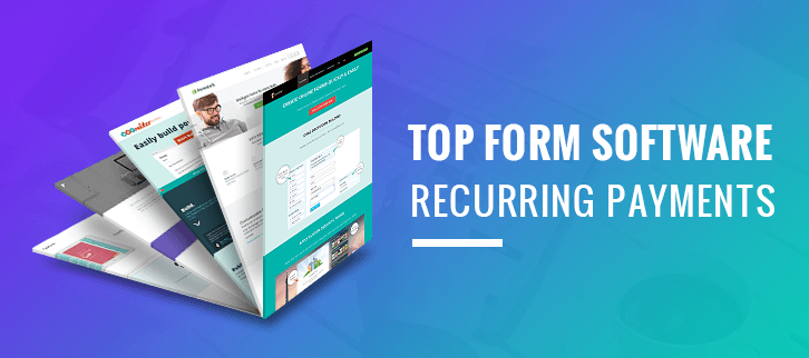 5+ Top Form Automation Software To Accept Recurring Payments