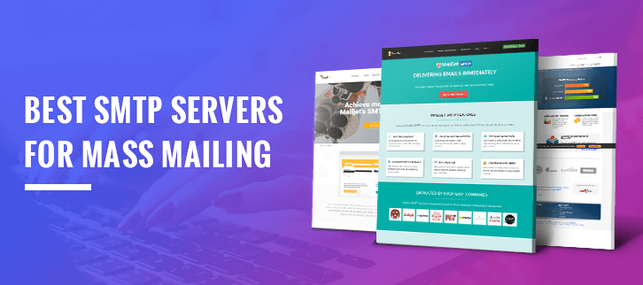 5 Best SMTP Servers For Mass Mailing