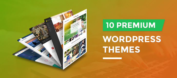 10 Best Premium WordPress Themes 2018