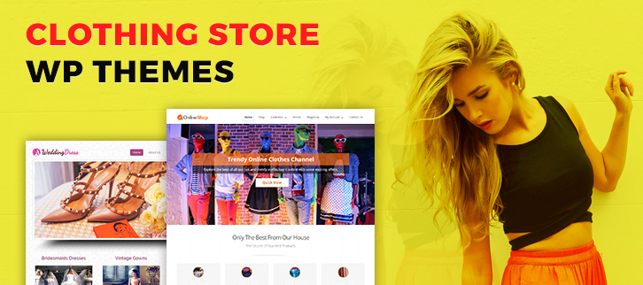 10 Best Clothing WordPress Themes 2018 [Free Install]