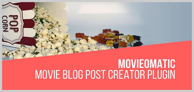 Movieomatic Automatic Post Generator Plugin for WordPress - WordPress Plugins Movie Database