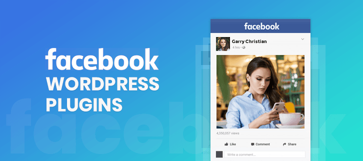 Best Facebook WordPress Plugins