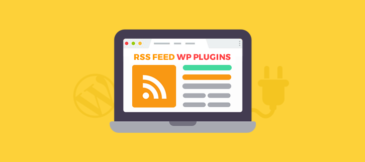 7+ Best RSS Feed WordPress Plugins 2019 (Free and Paid)