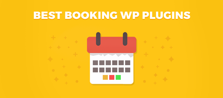 7+ Best Booking WordPress Plugins 2018 (Free And Paid)