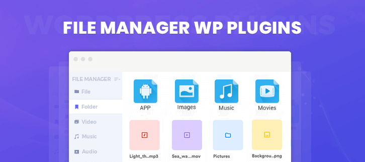 7+ Best File Manager WordPress Plugins (Free and Paid) | FormGet