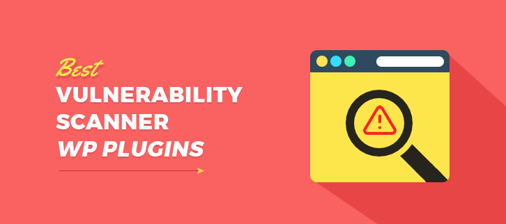 best-vulnerability-scanner-wordpress-plugins