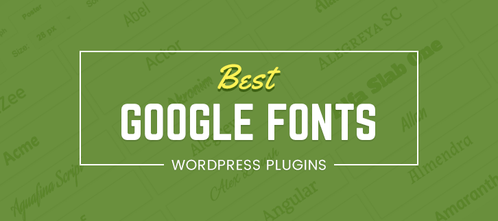 Google Fonts WordPress Plugins