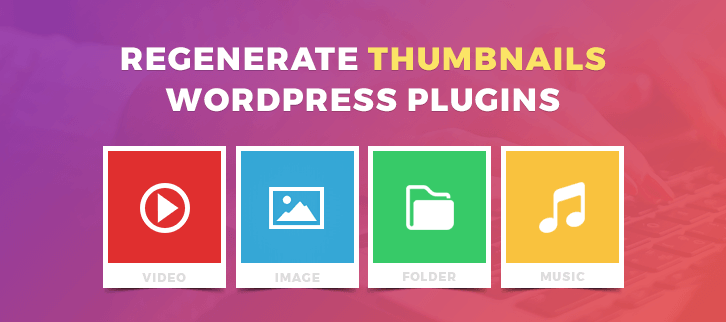 regenerate-thumbnails-wordpress-plugins