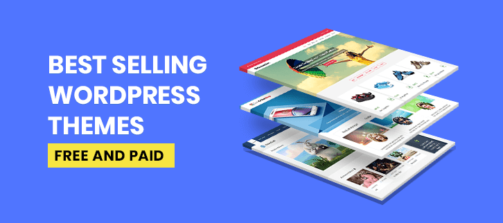 5+ Best Selling WordPress Themes 2019 (Free and Paid)