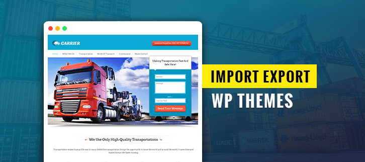 5+ Import Export WordPress Themes 2018 (Free and Paid)