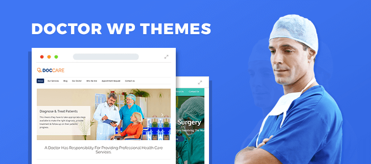 5+ Doctor WordPress Themes 2018 (Free and Paid)
