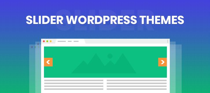 5+ Slider WordPress Themes 2018 (Free and Paid)