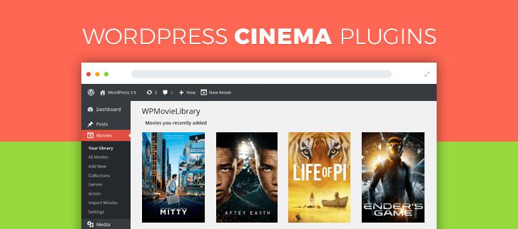 4 Best WordPress Cinema Plugins 2019